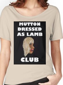 MUTTON DRESSED AS LAMB CLUB Women's Relaxed Fit T-Shirt