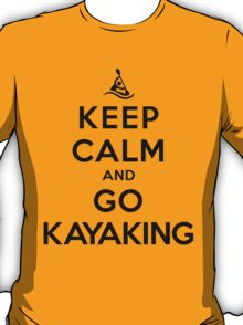Keep Calm and Go Kayaking LS T-Shirt