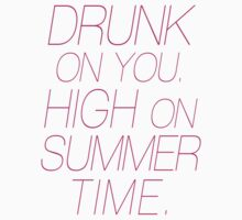 Drunk on you, high on Summer Time Magenta Pink Kids Clothes