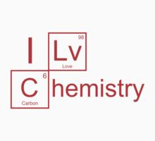I Love Chemistry by BrightDesign