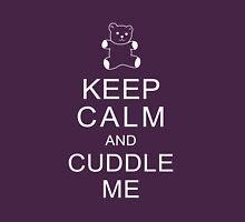 Keep Calm and Cuddle Me Womens Fitted T-Shirt