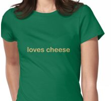 Loves Cheese - CoolGirlTeez Womens Fitted T-Shirt