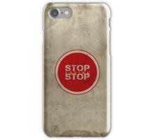 Stop Saying Stop iPhone Case/Skin
