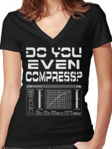 Do you even compress? (White Text) Women's Fitted V-Neck T-Shirt
