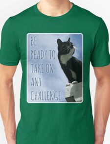 Take On Any Challenge Unisex T-Shirt