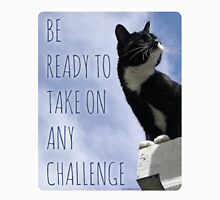 Take On Any Challenge Unisex T-Shirt