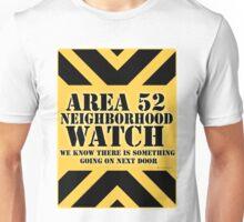 Area 52 is Next Door Unisex T-Shirt