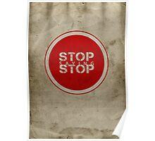 Stop Saying Stop Poster