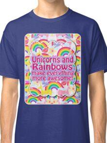 Rainbows and Unicorns Slogan Classic T-Shirt