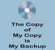 The Copy of My Copy is My Backup Kids Tee