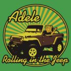 Adele - Rolling In The Jeep by Rodrigo Marckezini