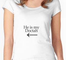 Doctor Who - He is my Doctah Women's Fitted Scoop T-Shirt