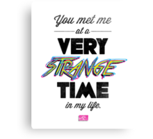 Very Strange Time (Fight Club) - Quote Series (On White) Canvas Print