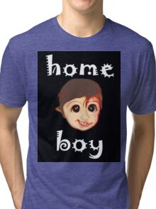 HOME BOY Tri-blend T-Shirt