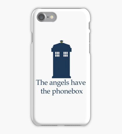 Doctor Who - The angels have the phonebox iPhone Case/Skin