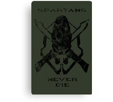 Spartans Never Die Canvas Print