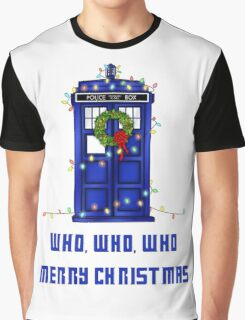 Who, Who, Who, Merry Christmas  Graphic T-Shirt