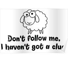 Don't follow me. Poster