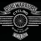 Road Warriors by CYCOLOGY