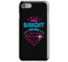 Shine Bright iPhone Case/Skin