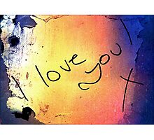 I love you! Photographic Print