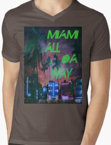Miami all da way Mens V-Neck T-Shirt