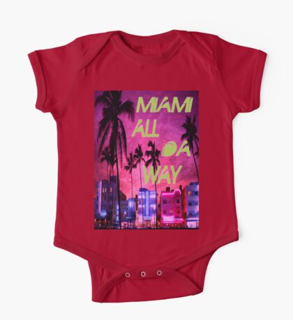 Miami all da way 1 One Piece - Short Sleeve