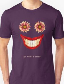 Go With a Smile! :) T-Shirt