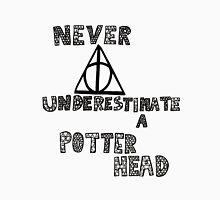 Never Underestimate a Potterhead. Unisex T-Shirt