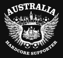 Australia Hardcore Supporter		 by worldcup