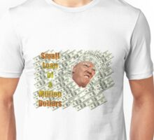 Small Loan Unisex T-Shirt