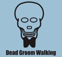 Dead Groom Walking by skratch83