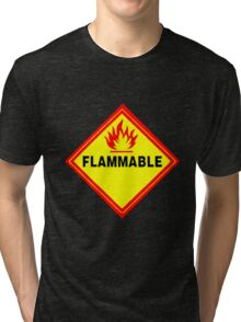 flammable waring signal Tri-blend T-Shirt