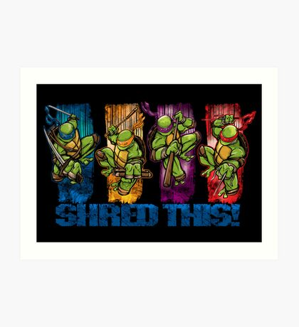 Shred This! Art Print