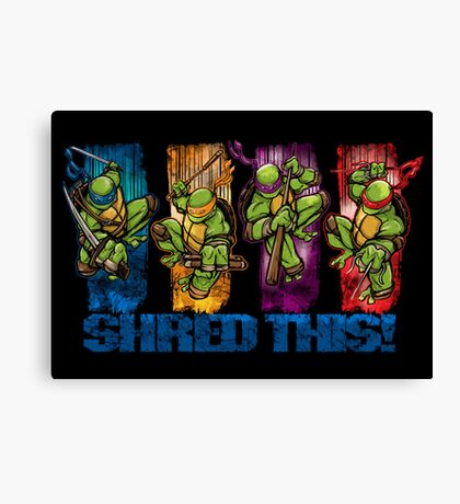 Shred This! Canvas Print