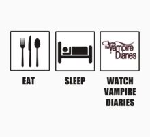 Eat Sleep Watch Vampire Diaries by tappers24