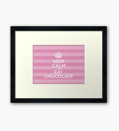 Keep Calm and Eat Chocolate - Pink Stripes Framed Print