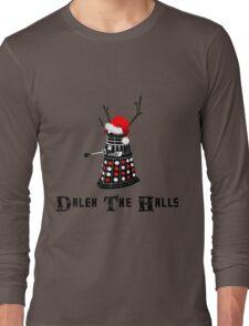 Dalek The Halls - Reindeer dalek santa Long Sleeve T-Shirt