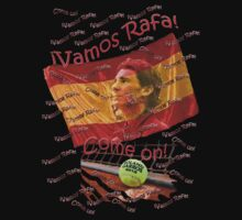 ¡Vamos Rafa!, Come on! by Dulcina