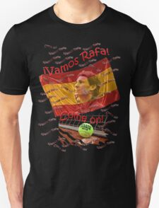 ¡Vamos Rafa!, Come on! T-Shirt