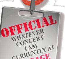 Every Concert Backstage Pass Sticker