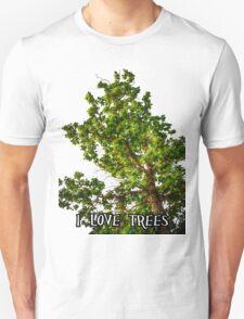 I love trees Tee/Hoodie Unisex T-Shirt
