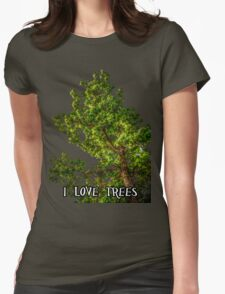 I love trees Tee/Hoodie Womens Fitted T-Shirt