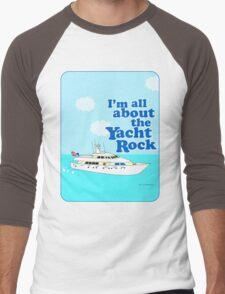 All About the Yacht Rock  Men's Baseball ¾ T-Shirt