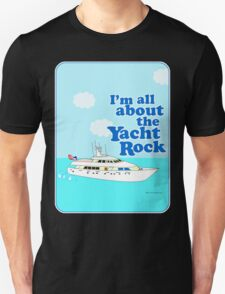 All About the Yacht Rock  Unisex T-Shirt