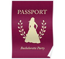 Bachelorette Party Passport Invitation  Poster
