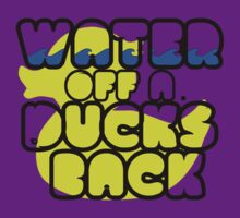 Water off a Duck's Back by Danny Freilinger