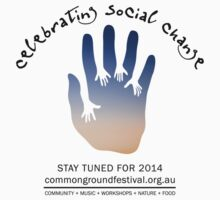 Commonground Festival 2014 - Stay Tuned  by carlscrase