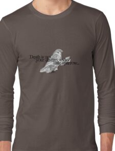 Fable quote Long Sleeve T-Shirt