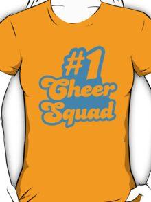#1 CHEER SQUAD!  T-Shirt